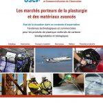 Les marchés porteurs de la plasturgies et des matériaux avancés